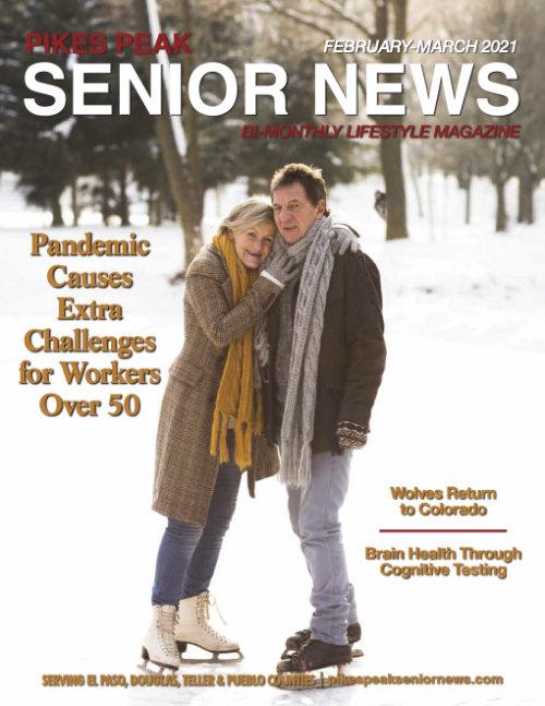 Peak Senior News Magazine - February and March 2021